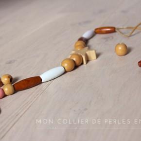 {DIY} Mon collier de perles en bois