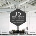 10 idées à retenir pour un intérieur hors du commun